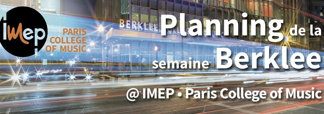 Berklee week at IMEP Paris, France, from January 30 to February 2, 2019