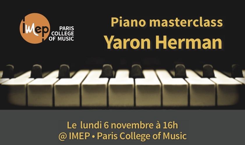 Piano masterclasse Yaron Herman monday november 6 at 4pm