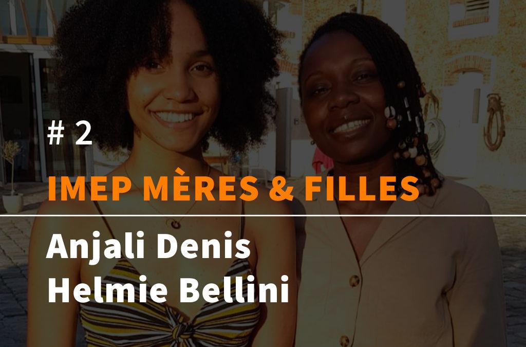 Anjali Denis et sa fille Helmie Bellini