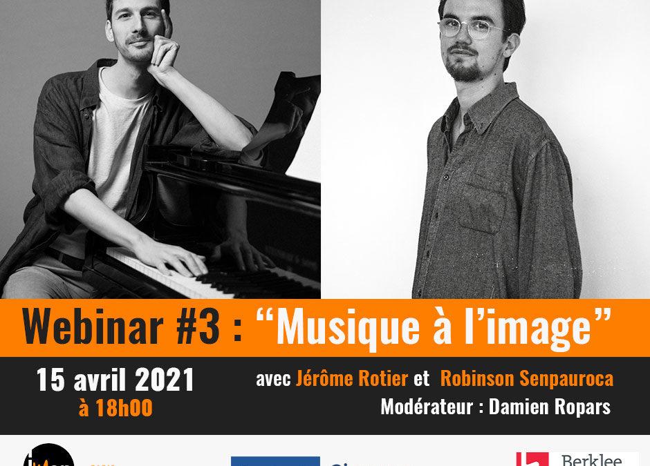Webinar 3 : Musique à l'image