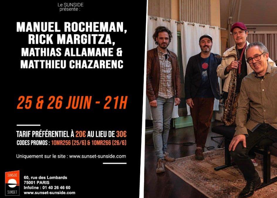 Manuel Rocheman Quartet au Sunset Sunside