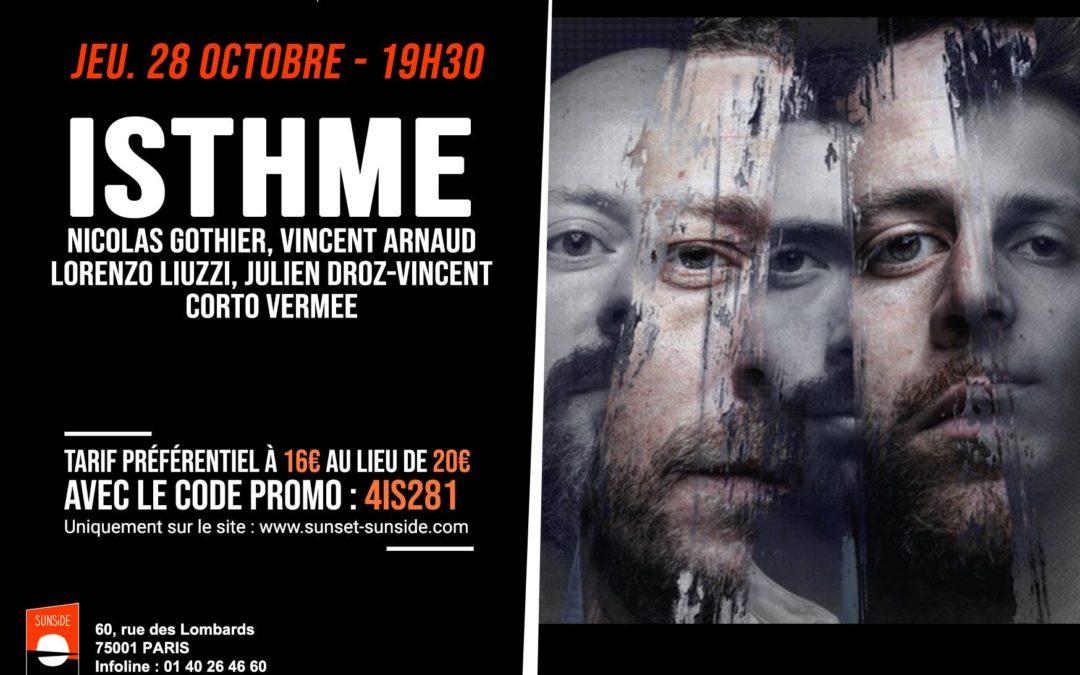 Isthme en concert au Sunside le 28 octobre